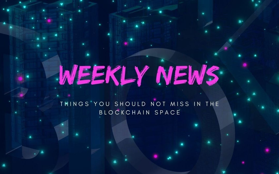 Blockchance Weekly Wrap-up: What happened in the blockchain space in the third week of June?